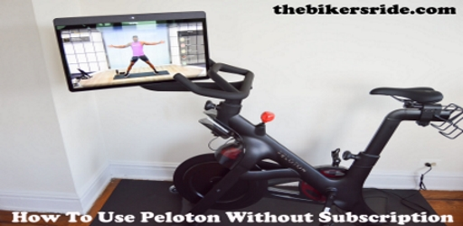 How To Use Peloton Without Subscription